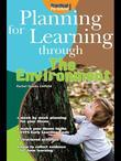 Planning for Learning through the Environment