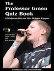 The Professor Green Quiz Book