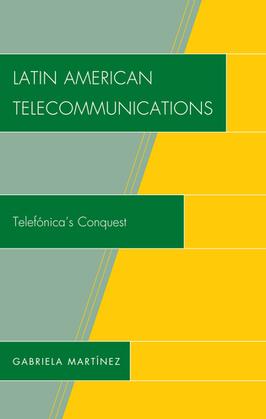 Latin American Telecommunications: Telef-nica's Conquest
