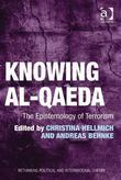 Knowing al-Qaeda: The Epistemology of Terrorism
