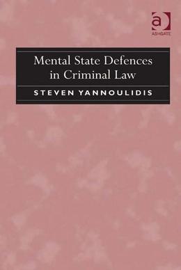 Mental State Defences in Criminal Law