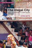 The Illegal City: Space, Law and Gender in a Delhi Squatter Settlement