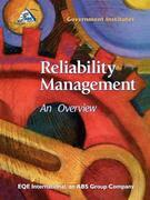 Reliability Management: An Overview
