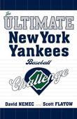 The Ultimate New York Yankees Baseball Challenge