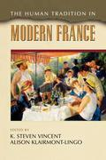 The Human Tradition in Modern France