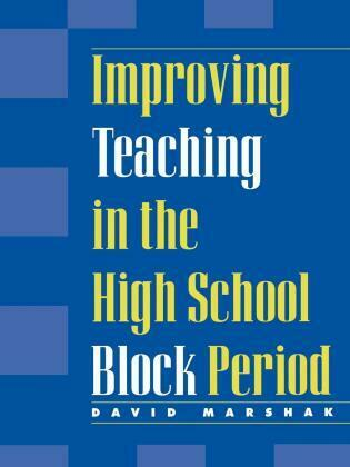 Improving Teaching in the High School Block Period