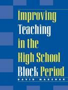 Improving Teaching in the High School Block Period