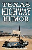 Texas Highway Humor