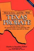 How to Live and Die with Texas Probate
