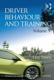 Driver Behaviour and Training: Volume V