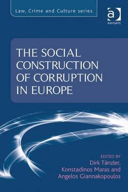 The Social Construction of Corruption in Europe