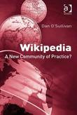 Wikipedia: A New Community of Practice?