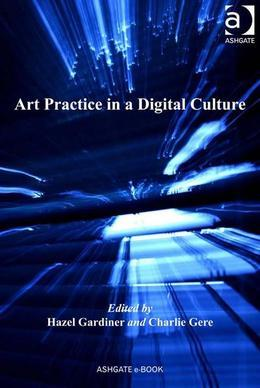 Art Practice in a Digital Culture