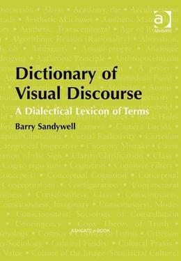 Dictionary of Visual Discourse: A Dialectical Lexicon of Terms