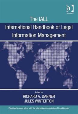The IALL International Handbook of Legal Information Management