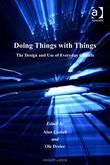 Doing Things with Things: The Design and Use of Everyday Objects