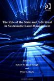 The Role of the State and Individual in Sustainable Land Management