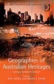 Geographies of Australian Heritages: Loving a Sunburnt Country?