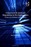 Urban Growth and Land Degradation in Developing Cities: Change and Challenges in Kano Nigeria
