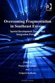 Overcoming Fragmentation in Southeast Europe: Spatial Development Trends and Integration Potential