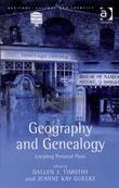 Geography and Genealogy: Locating Personal Pasts
