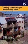 Steering Sustainability in an Urbanising World: Policy, Practice and Performance