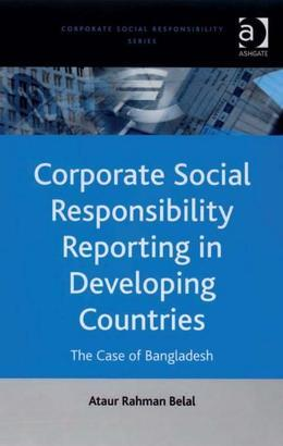 Corporate Social Responsibility Reporting in Developing Countries: The Case of Bangladesh