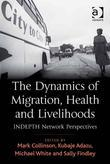 The Dynamics of Migration, Health and Livelihoods: INDEPTH Network Perspectives