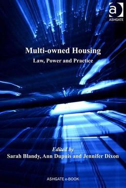 Multi-owned Housing: Law, Power and Practice