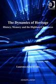 The Dynamics of Heritage: History, Memory and the Highland Clearances