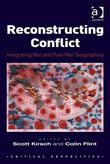 Reconstructing Conflict: Integrating War and Post-War Geographies