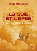 La Soie et l'pe