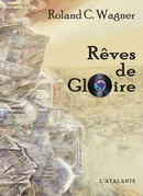 Rves de Gloire