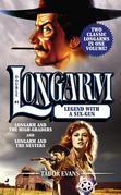 Longarm Double #4: Legend with a Six-Gun