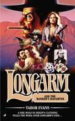 Longarm 409: Longarm and the Banker's Daughter