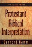 Protestant Biblical Interpretation: A Textbook of Hermeneutics