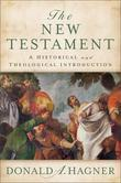 New Testament, The: A Historical and Theological Introduction