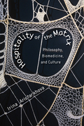 Hospitality of the Matrix: Philosophy, Biomedicine, and Culture
