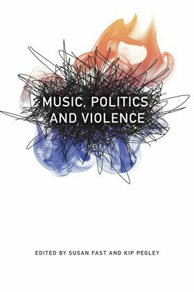 Music, Politics, and Violence