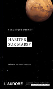 Habiter sur Mars ?