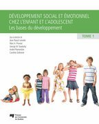 Dveloppement social et motionnel chez l'enfant et l'adolescent, tome 1