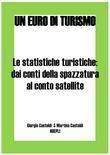 Le statistiche turistiche: dai conti della spazzatura al conto satellite