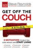 Get Off The Couch: 6 Motivators To Help You Lose Weight and Start Living