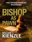 Bishop as Pawn