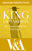 King of Fashion: The Autobiography of Paul Poiret