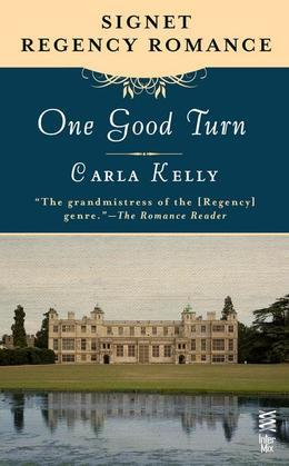One Good Turn: Signet Regency Romance (InterMix)