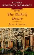 The Duke's Desire: Signet Regency Romance (InterMix)