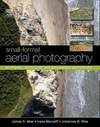 Small-Format Aerial Photography: Principles, Techniques and Applications