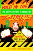 The Boston Driver's Handbook: The Almost Post Big Dig Edition