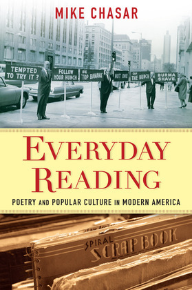 Everyday Reading: Poetry and Popular Culture in Modern America